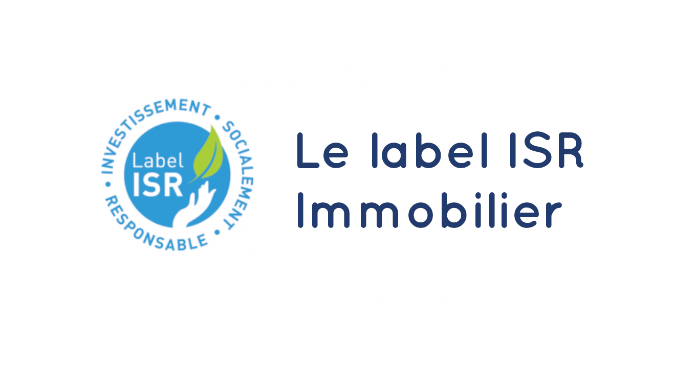 Le label ISR Immobilier